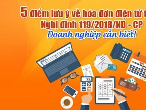 05 điểm lưu ý về hóa đơn điện tử theo Nghị định 119/2018/NĐ - CP