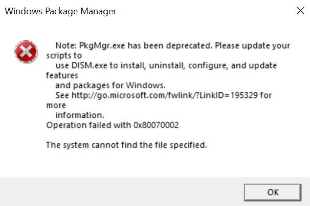 Gặp lỗi PkgMgr.exe has been deprecated và cách khắc phục