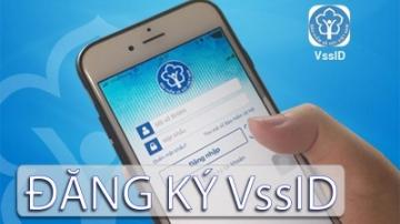Cách đăng ký tài khoản VssID - bảo hiểm xã hội điện tử chi tiết, đơn giản